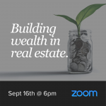 Building Wealth in Real Estate Seminar - September 16th